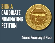 Sign a Candidate Nominating Petition, Arizona Secretary of State