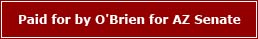 Paid for by O'Brien for AZ Senate